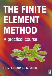 Finite Element Method: A Practical Course (Paperback)