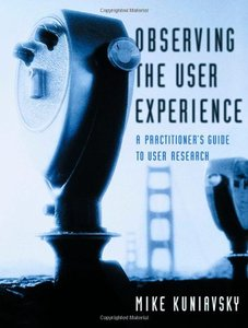 Observing the User Experience: A Practitioner's Guide to User Research (Paperback)-cover