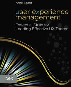 User Experience Management: Essential Skills for Leading Effective UX Teams (Paperback)-cover