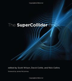 The SuperCollider Book (Hardcover)-cover