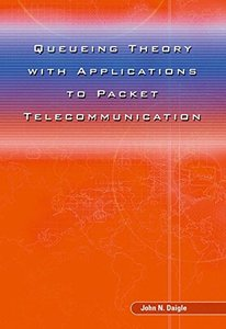 Queueing Theory with Applications to Packet Telecommunication (Hardcover)