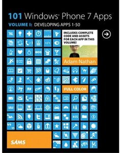 101 Windows Phone 7 Apps, Volume I: Developing Apps 1-50 (Paperback)-cover