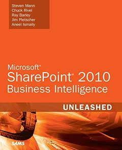 Microsoft SharePoint 2010 Business Intelligence Unleashed (Paperback)-cover