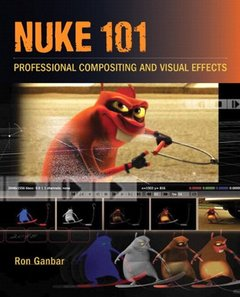 Nuke 101: Professional Compositing and Visual Effects (Paperback)-cover