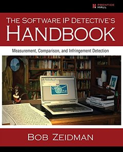 The Software IP Detective's Handbook: Measurement, Comparison, and Infringement Detection (Paperback)-cover
