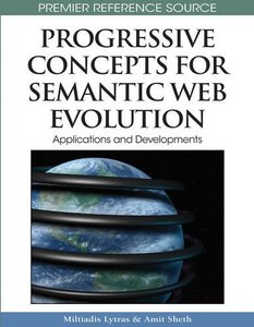 Progressive Concepts for Semantic Web Evolution: Applications and Developments (Hardcover)