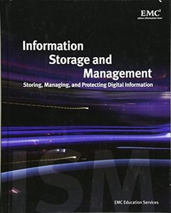 Information Storage and Management: Storing, Managing, and Protecting Digital Information (Hardcover)-cover