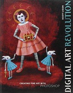 Digital Art Revolution: Creating Fine Art with Photoshop (Paperback)-cover