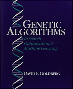 Genetic Algorithms in Search, Optimization, and Machine Learning (Hardcover)