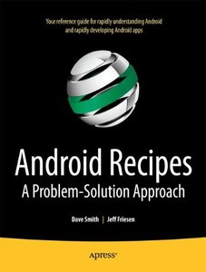 Android Recipes: A Problem-Solution Approach (Paperback)-cover