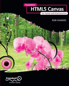 Foundation HTML5 Canvas: For Games and Entertainment (Paperback)-cover