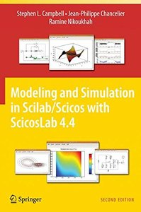 Modeling and Simulation in Scilab/Scicos with ScicosLab 4.4, 2/e (Hardcover)-cover