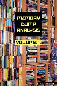 Memory Dump Analysis Anthology, Volume 5 (Paperback)-cover