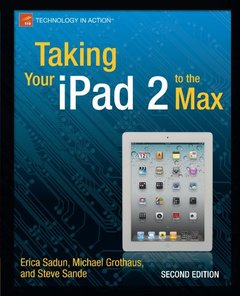 Taking Your iPad 2 to the Max, 2/e (Paperback)-cover
