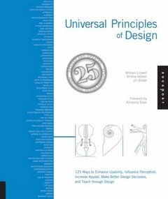 Universal Principles of Design , Revised Updated : 125 Ways to Enhance Usability,Influence Perception,Increase Appeal,Make Better Design Decisions,Teach through Design, 2/e-cover