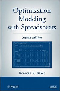 Optimization Modeling with Spreadsheets, 2/e (Hardcover)-cover