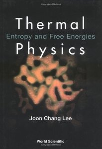 Thermal Physics: Entropy and Free Energies (Hardcover)