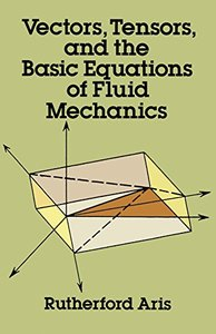 Vectors, Tensors and the Basic Equations of Fluid Mechanics (Paperback)-cover