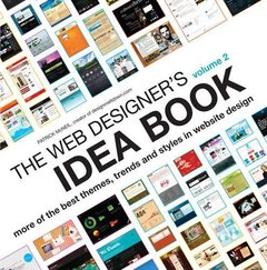The Web Designer's Idea Book, Vol. 2: More of the Best Themes, Trends and Styles in Website Design (Paperback)-cover