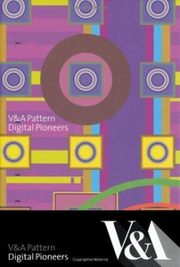 V&A Pattern: Digital Pioneers (Hardcover)-cover