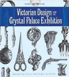 Victorian Design from the Crystal Palace Exhibition: Includes CD-ROM (Paperback)