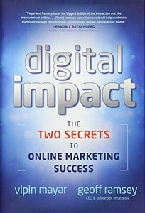 Digital Impact: The Two Secrets to Online Marketing Success (Hardcover)-cover