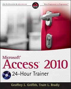 Microsoft Access 2010 24-Hour Trainer (Paperback)-cover