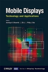 Mobile Displays: Technology and Applications (Hardcover)-cover