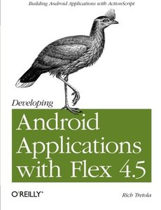 Developing Android Applications with Flex 4.5 (Paperback)-cover