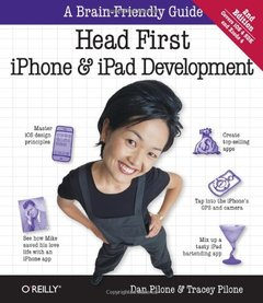 Head First iPhone and iPad Development: A Learner's Guide to Creating Objective-C Applications for the iPhone and iPad, 2/e (Paperback)-cover