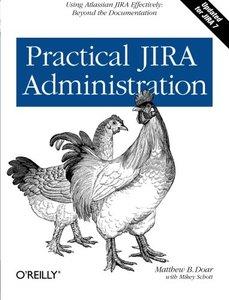 Practical JIRA Administration (Paperback)