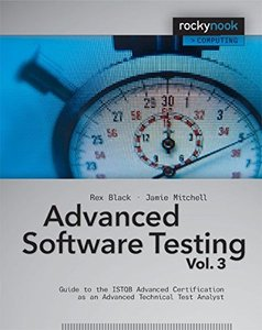 Advanced Software Testing - Vol. 3: Guide to the ISTQB Advanced Certification as an Advanced Technical Test Analyst (Paperback)-cover