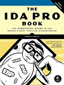 The IDA Pro Book : The Unofficial Guide to the World's Most Popular Disassembler, 2/e (Paperback)-cover