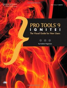 Pro Tools 9 Ignite!: The Visual Guide for New Users (Paperback)-cover