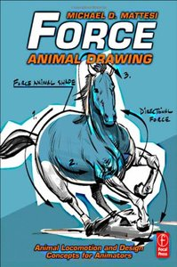 Force: Animal Drawing: Animal locomotion and design concepts for animators (Paperback)-cover