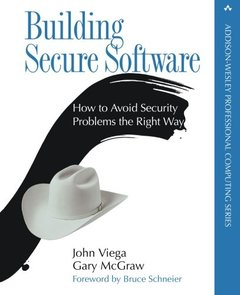 Building Secure Software: How to Avoid Security Problems the Right Way (Paperback)-cover