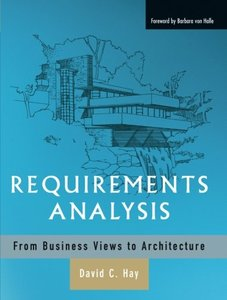 Requirements Analysis: From Business Views to Architecture (Paperback)