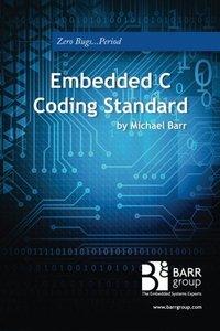 Embedded C Coding Standard (Paperback)