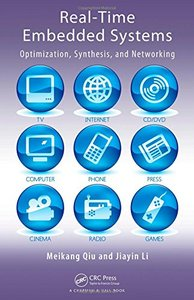 Real-Time Embedded Systems: Optimization, Synthesis, and Networking (Hardcover)-cover