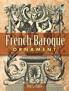 French Baroque Ornament (Paperback)