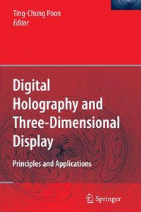 Digital Holography and Three-Dimensional Display: Principles and Applications (Paperback)-cover