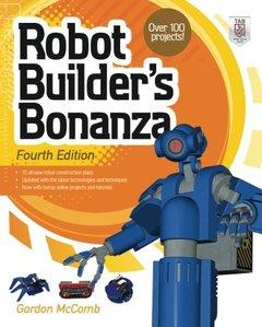 Robot Builder's Bonanza, 4/e (Paperback)-cover