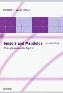 Tensors and Manifolds: With Applications to Physics, 2/e (Paperback)-cover