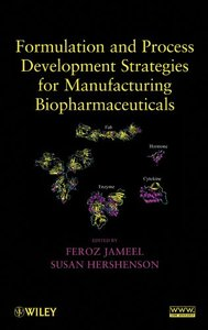 Formulation and Process Development Strategies for Manufacturing Biopharmaceuticals (Hardcover)-cover