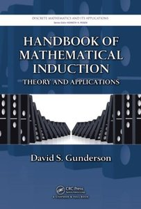 Handbook of Mathematical Induction: Theory and Applications (Hardcover)