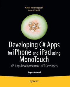 Developing C# Apps for iPhone and iPad using MonoTouch: iOS Apps Development for .NET Developers (Paperback)-cover