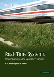 Real-Time Systems: Formal Specification and Automatic Verification (Hardcover)