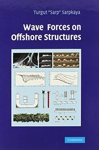 Wave Forces on Offshore Structures (Hardcover)