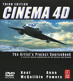 Cinema 4D, 3/e : The Artist's Project Sourcebook (Paperback)-cover