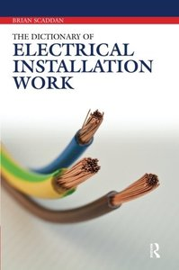 The Dictionary of Electrical Installation Work (Paperback)-cover